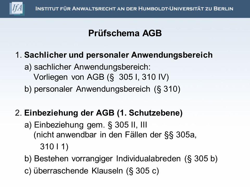 Prüfschema AGB 1. Sachlicher und personaler Anwendungsbereich