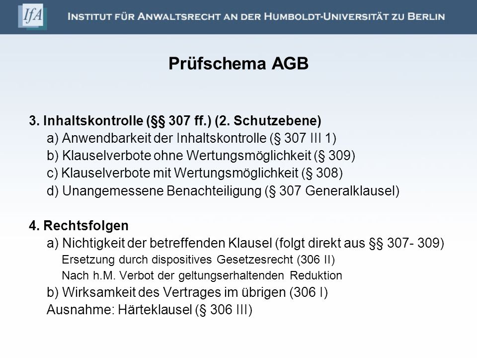 Prüfschema AGB 3. Inhaltskontrolle (§§ 307 ff.) (2. Schutzebene)