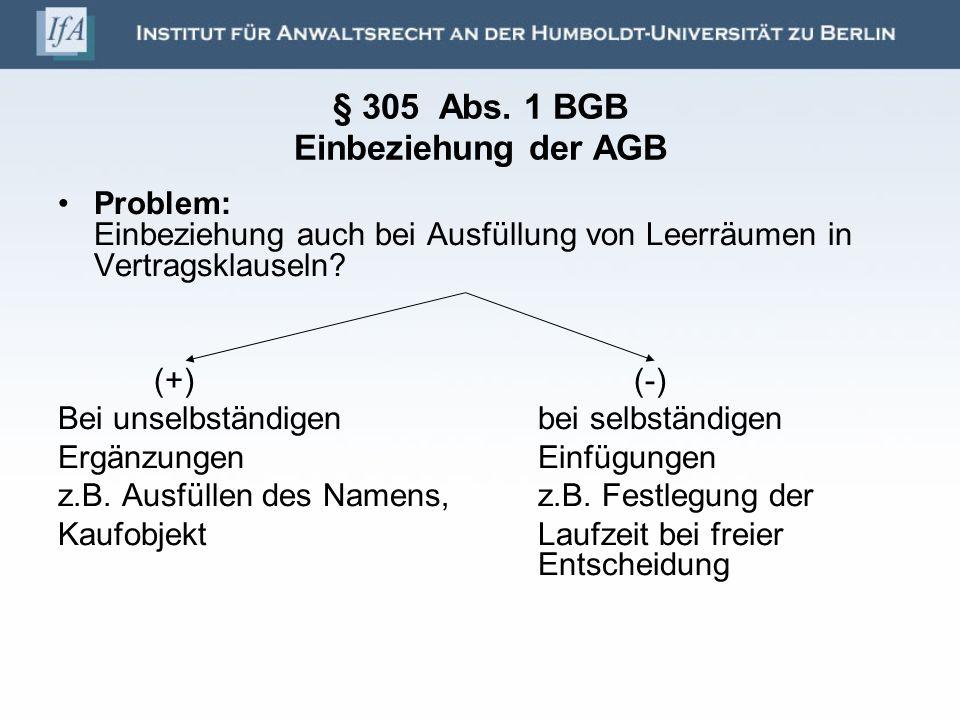 § 305 Abs. 1 BGB Einbeziehung der AGB