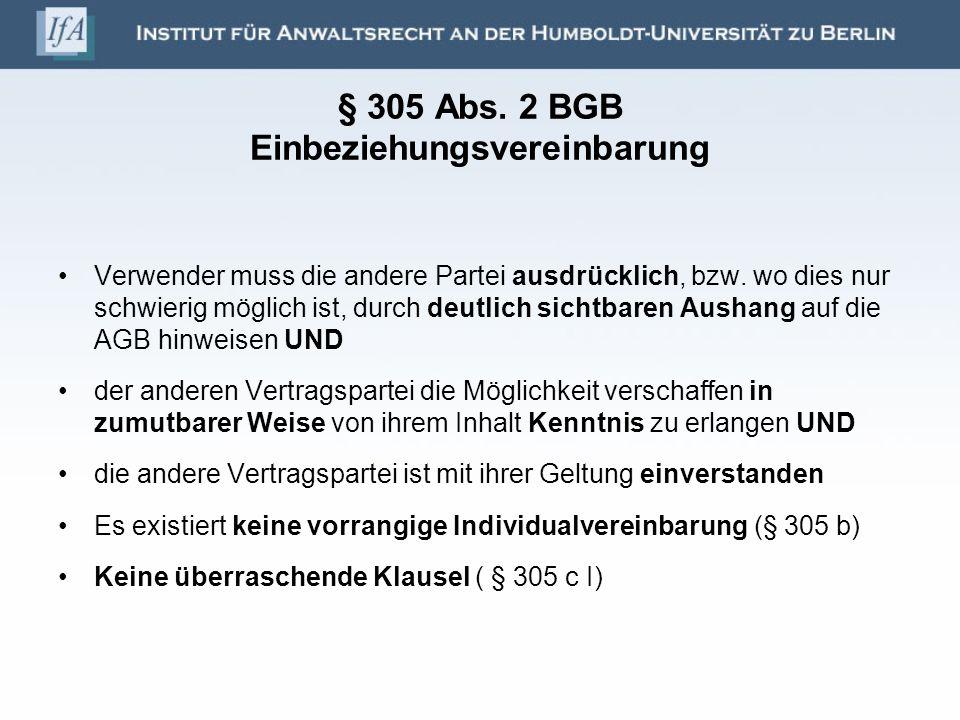 § 305 Abs. 2 BGB Einbeziehungsvereinbarung