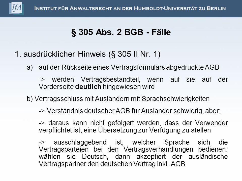 § 305 Abs. 2 BGB - Fälle 1. ausdrücklicher Hinweis (§ 305 II Nr. 1)