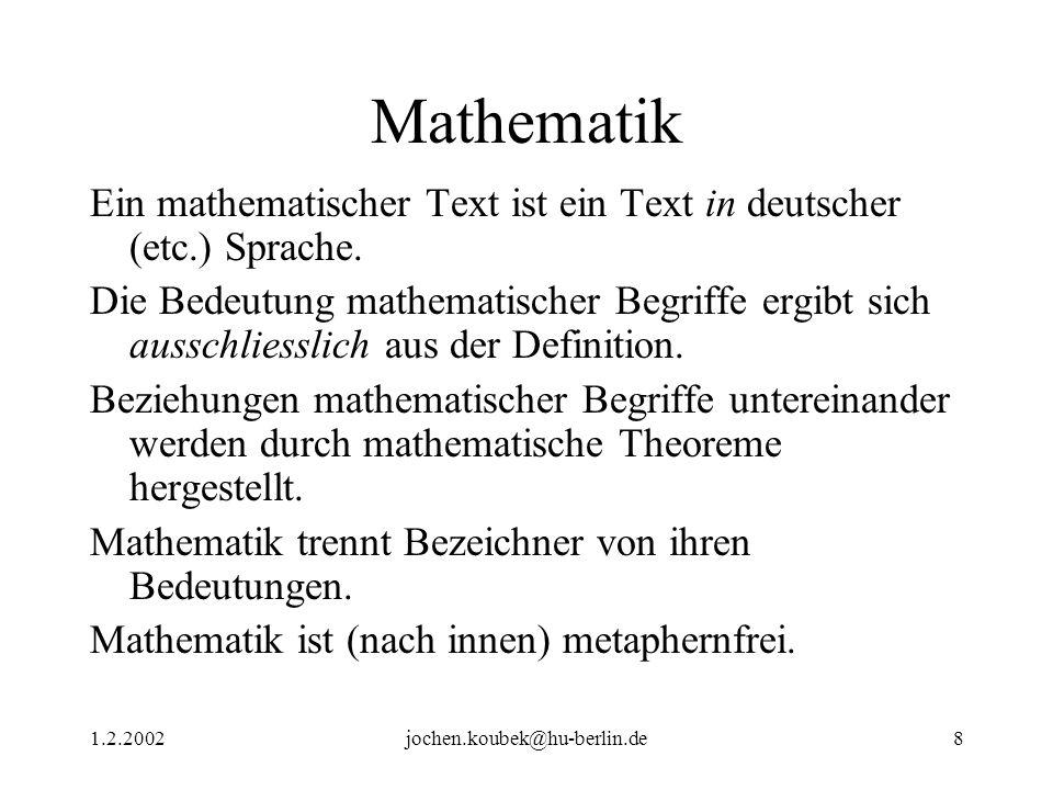 Mathematik Ein mathematischer Text ist ein Text in deutscher (etc.) Sprache.