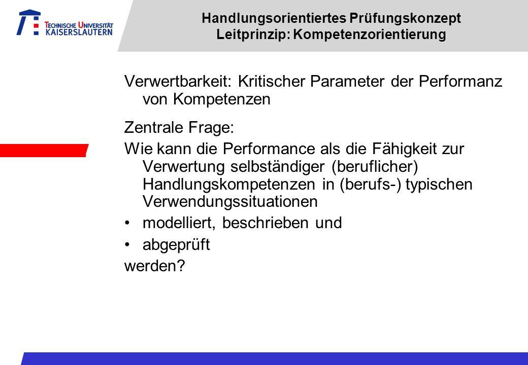 Verwertbarkeit: Kritischer Parameter der Performanz von Kompetenzen