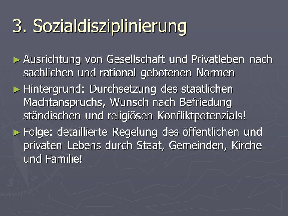 3. Sozialdisziplinierung