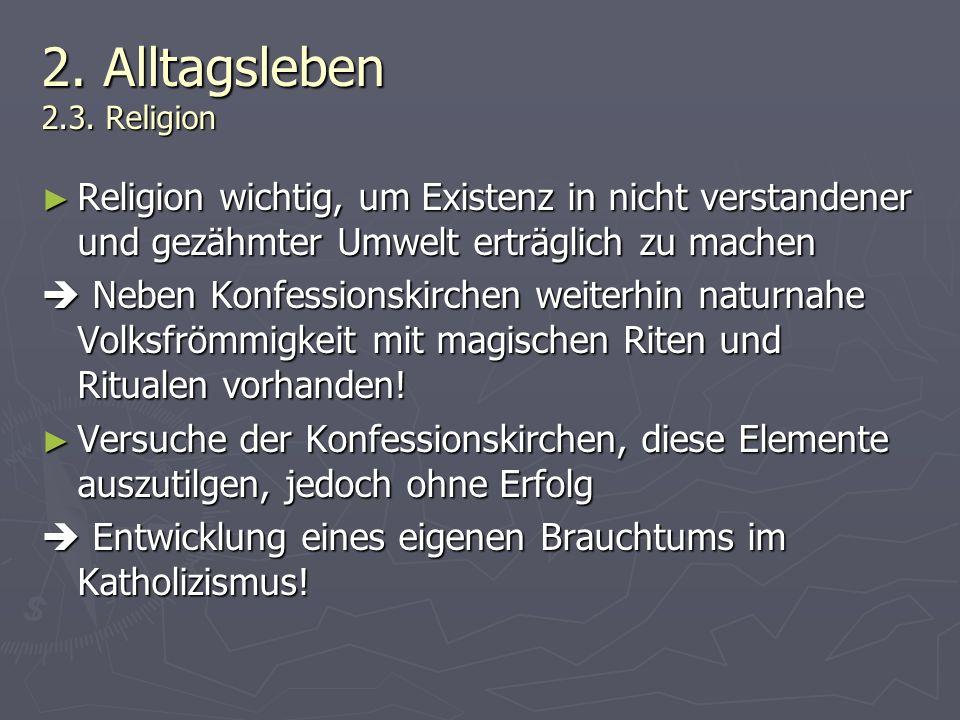 2. Alltagsleben 2.3. Religion