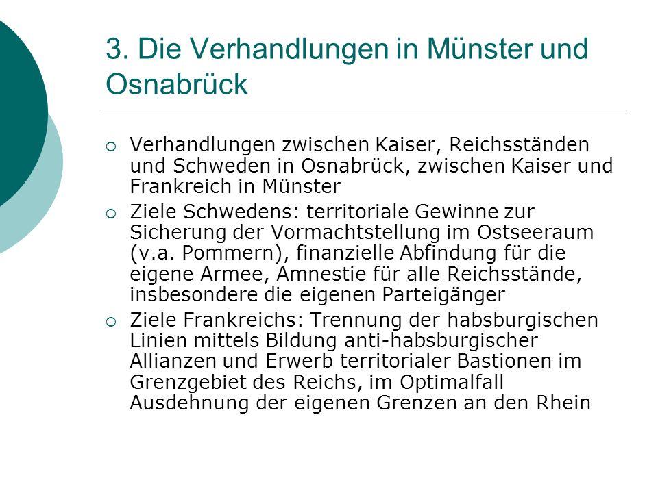 3. Die Verhandlungen in Münster und Osnabrück