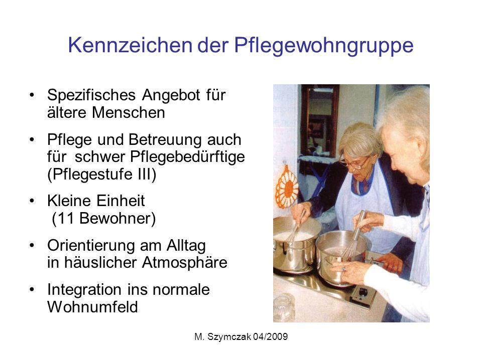 Kennzeichen der Pflegewohngruppe