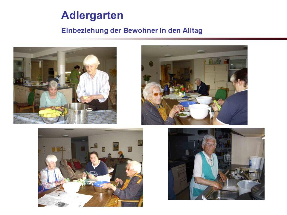 Adlergarten Einbeziehung der Bewohner in den Alltag G.Kiechle 7.3.2009
