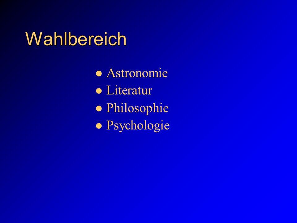 Wahlbereich Astronomie Literatur Philosophie Psychologie 8