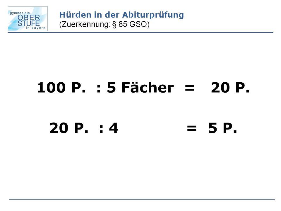 Hürden in der Abiturprüfung (Zuerkennung: § 85 GSO)