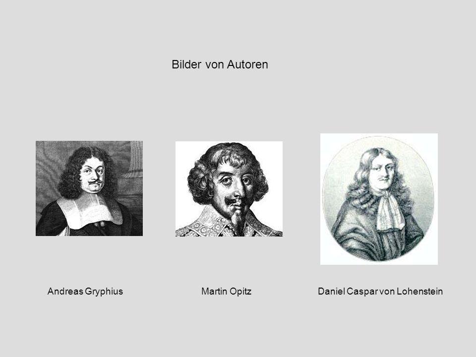 Bilder von Autoren Andreas Gryphius Martin Opitz