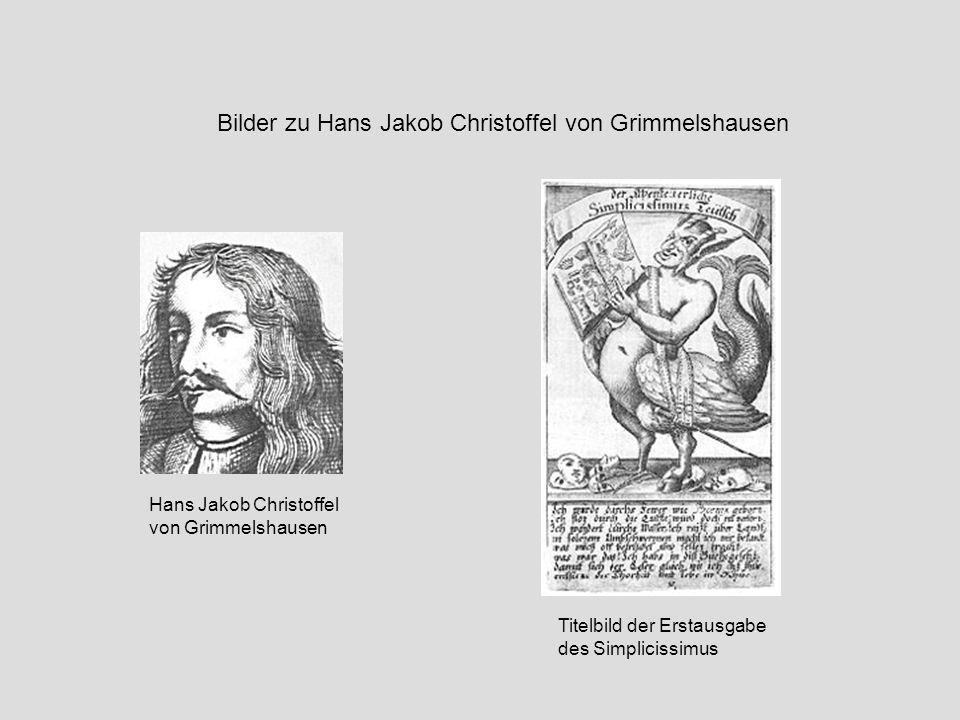 Bilder zu Hans Jakob Christoffel von Grimmelshausen
