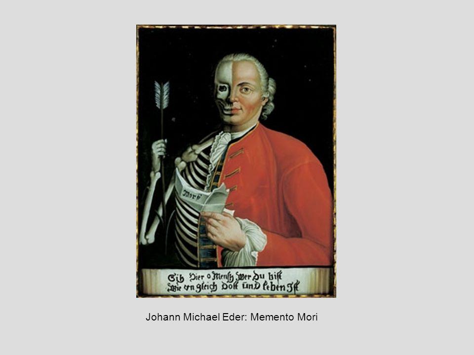 Johann Michael Eder: Memento Mori