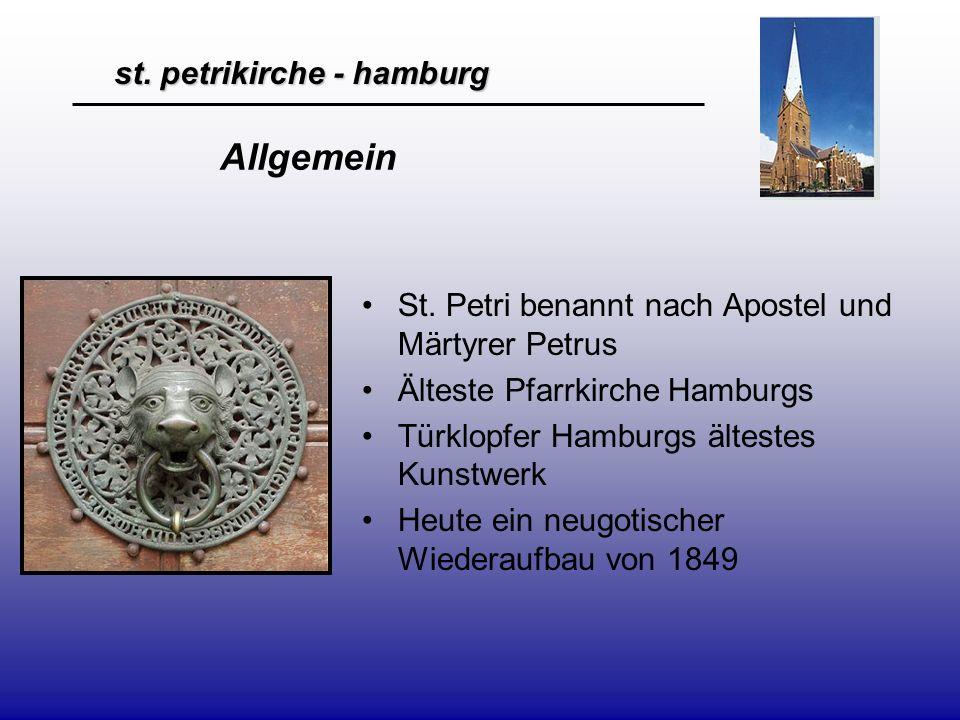 Allgemein St. Petri benannt nach Apostel und Märtyrer Petrus