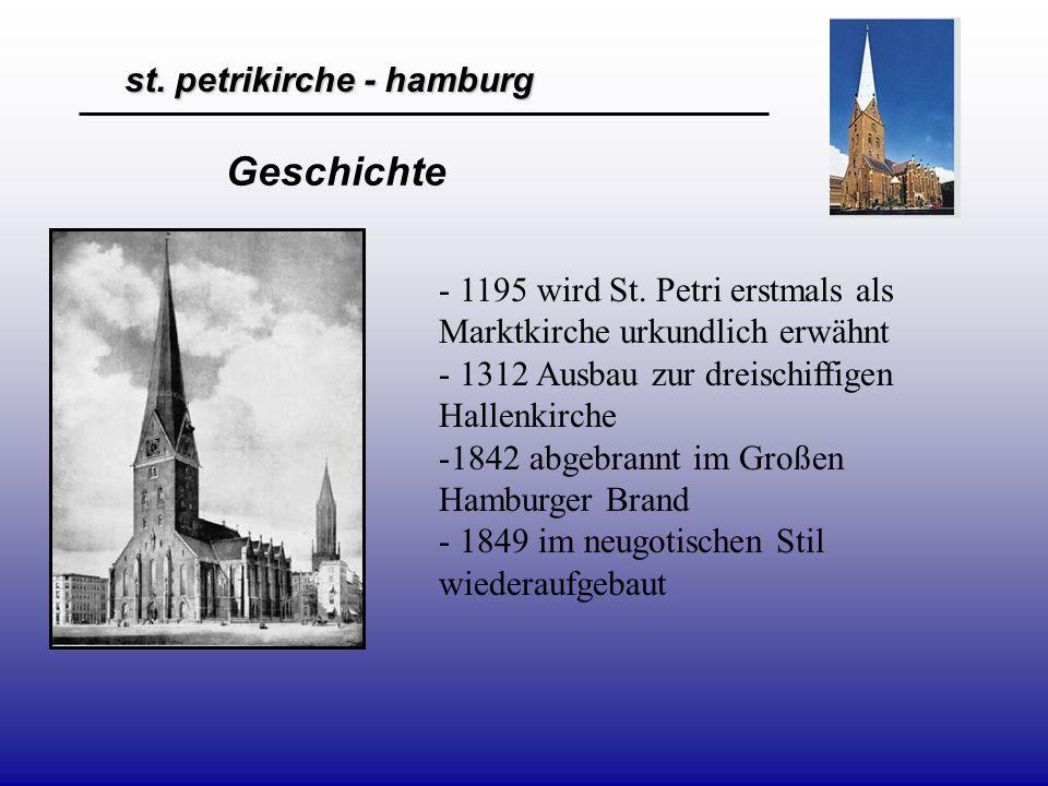 Geschichte 1195 wird St. Petri erstmals als Marktkirche urkundlich erwähnt. 1312 Ausbau zur dreischiffigen Hallenkirche.