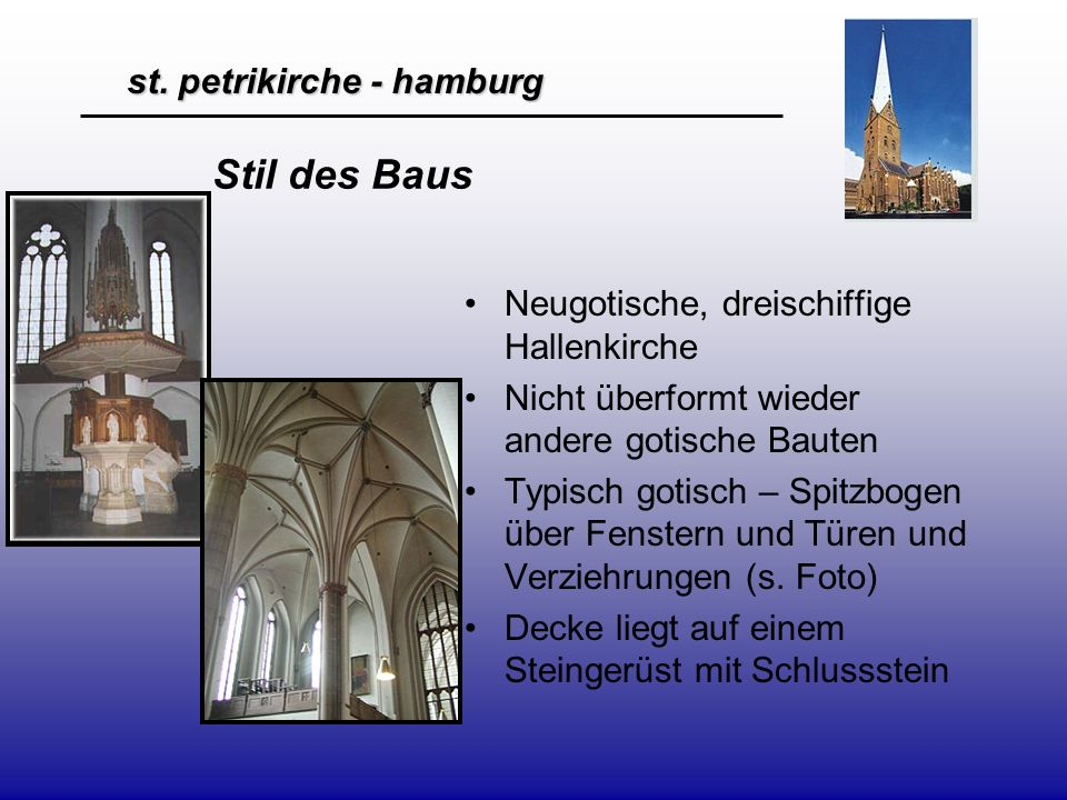 Stil des Baus Neugotische, dreischiffige Hallenkirche