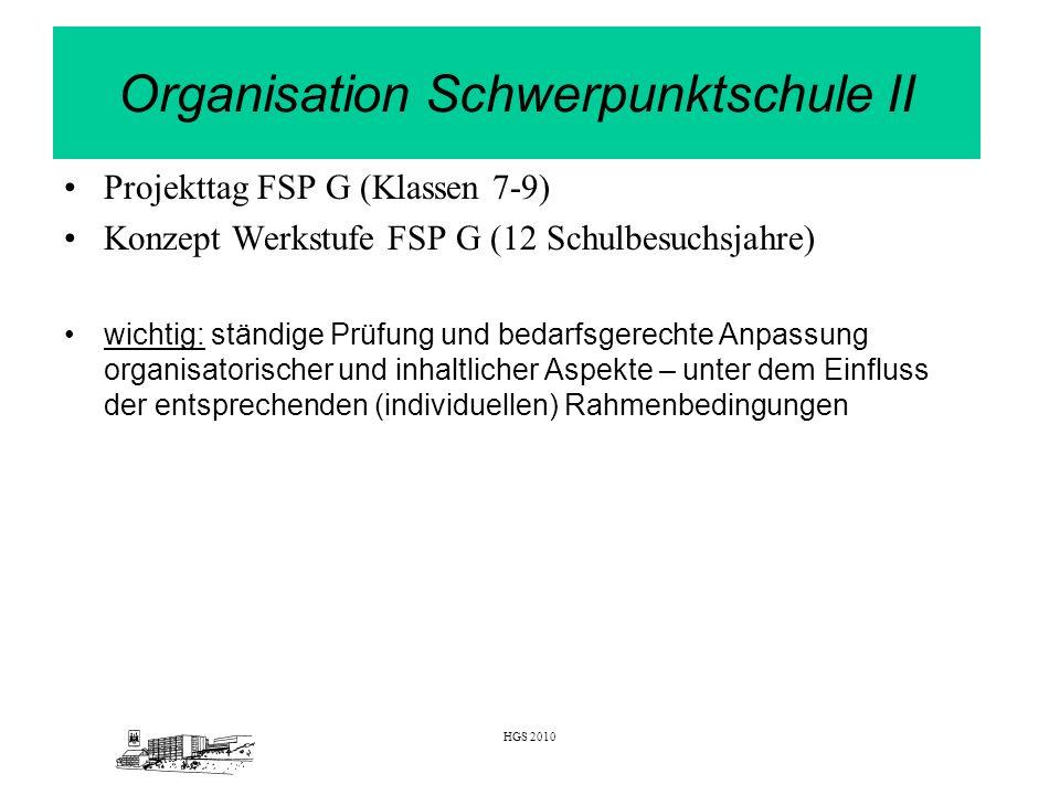 Organisation Schwerpunktschule II