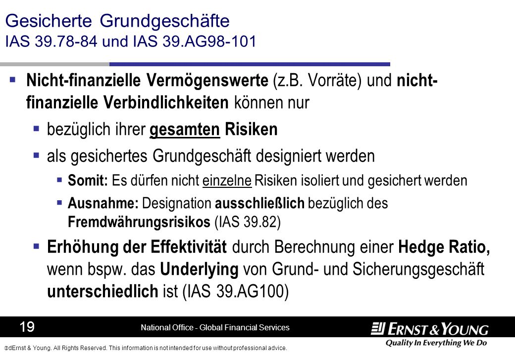Gesicherte Grundgeschäfte IAS 39.78-84 und IAS 39.AG98-101