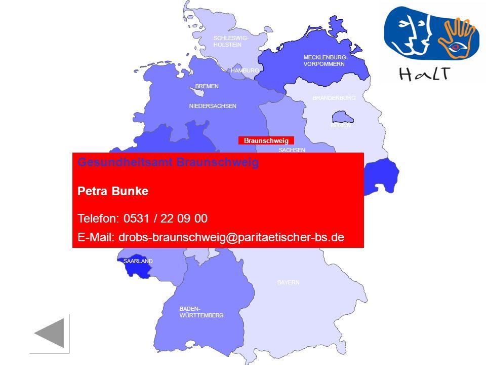 Gesundheitsamt Braunschweig Petra Bunke Telefon: 0531 / 22 09 00