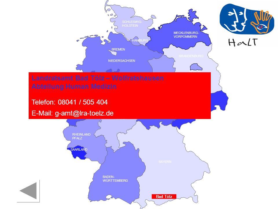 Landratsamt Bad Tölz – Wolfratshausen Abteilung Human Medizin