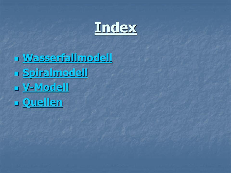 Index Wasserfallmodell Spiralmodell V-Modell Quellen