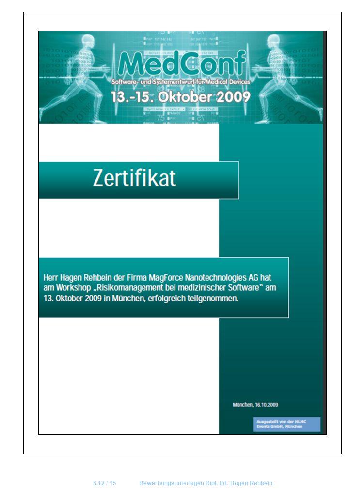 S.12 / 15 Bewerbungsunterlagen Dipl.-Inf. Hagen Rehbein