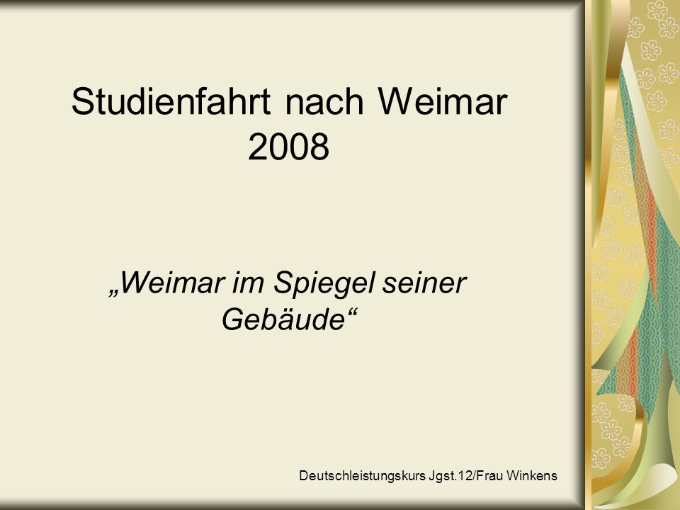 Studienfahrt nach Weimar 2008
