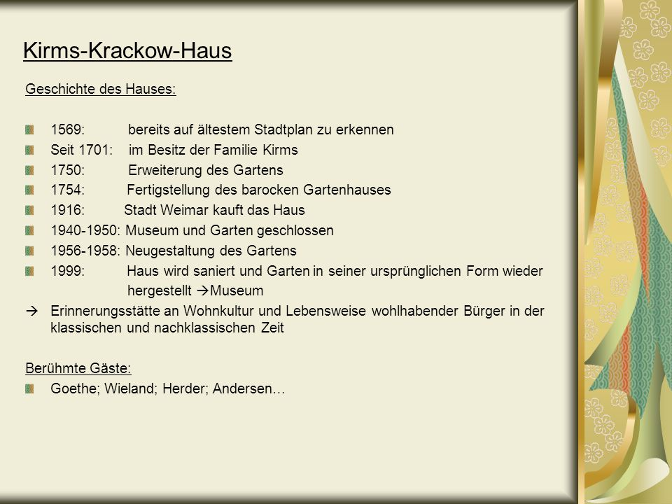 Kirms-Krackow-Haus Geschichte des Hauses: