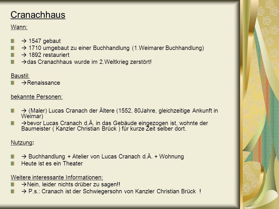 Cranachhaus Wann:  1547 gebaut