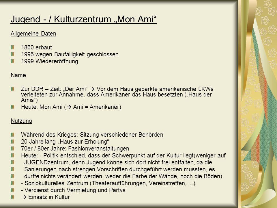 """Jugend - / Kulturzentrum """"Mon Ami"""