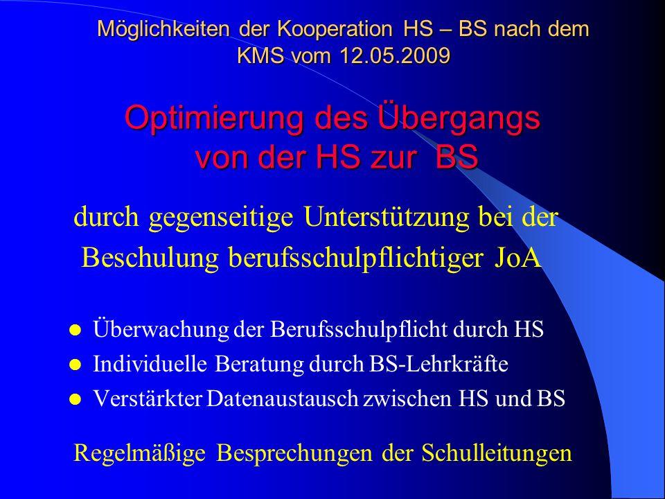 Optimierung des Übergangs von der HS zur BS