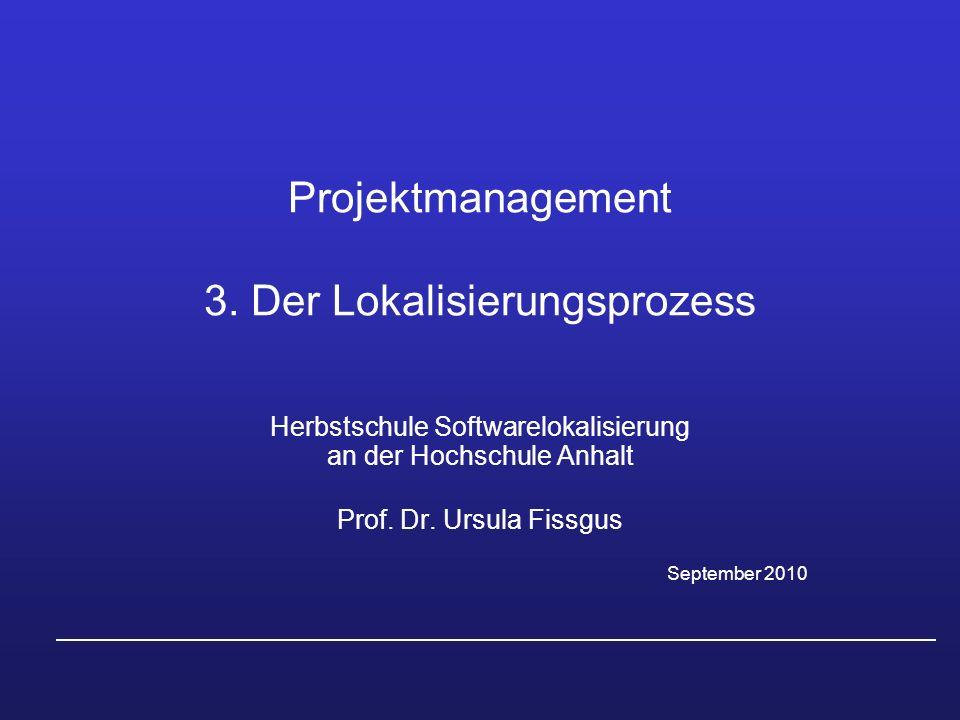 Projektmanagement 3. Der Lokalisierungsprozess