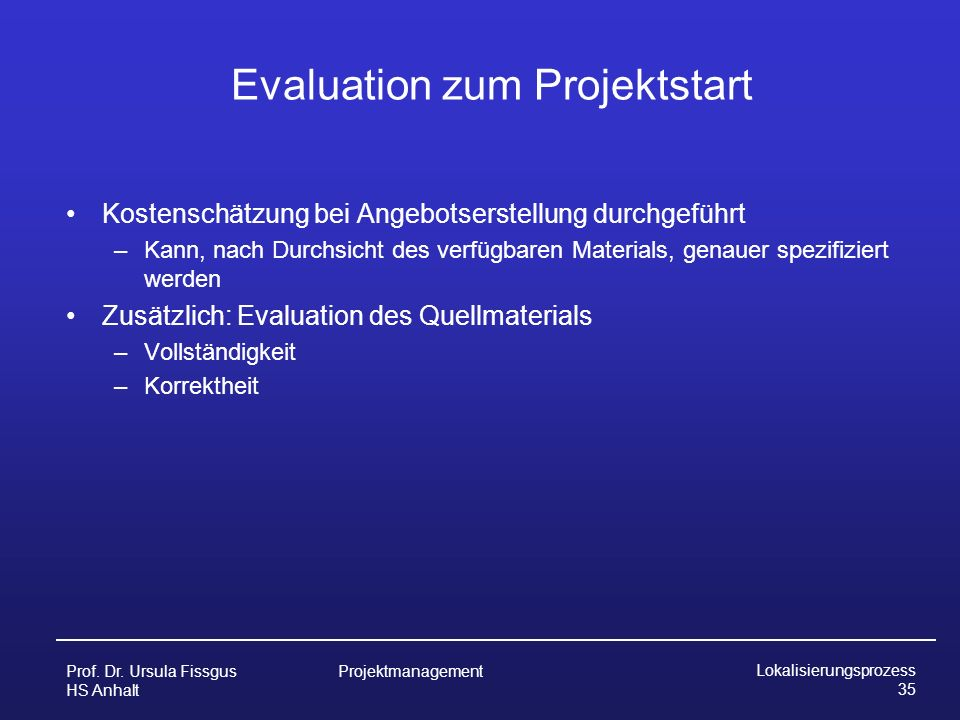 Evaluation zum Projektstart