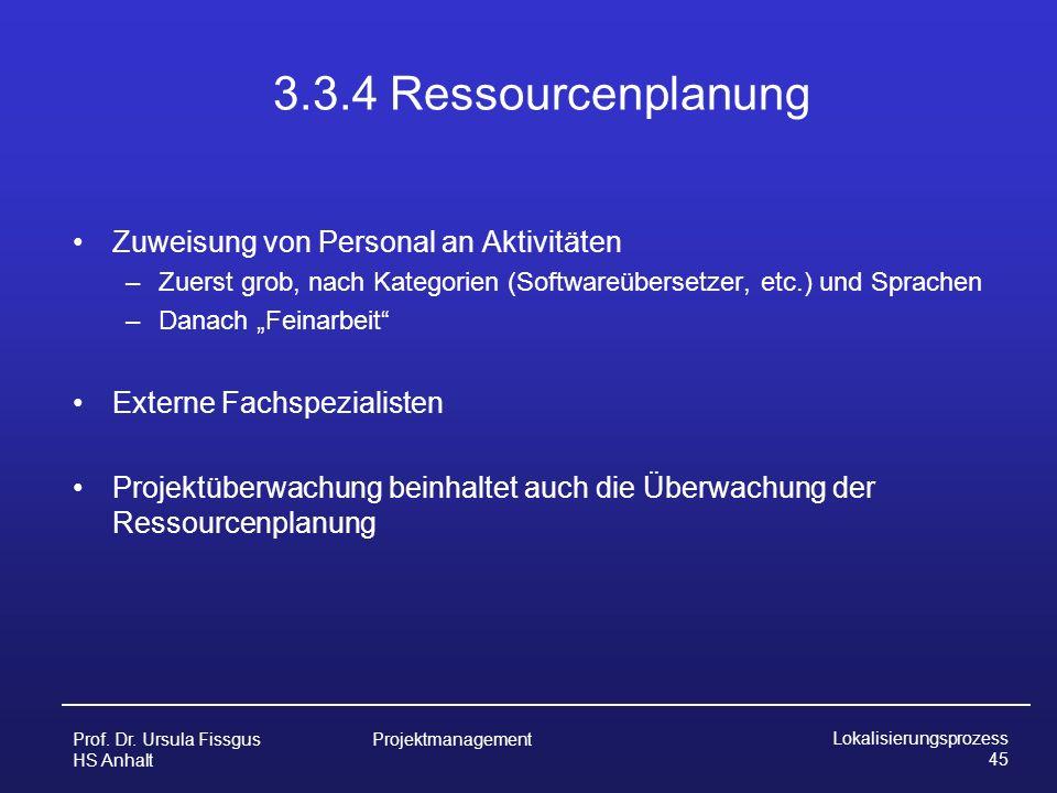 3.3.4 Ressourcenplanung Zuweisung von Personal an Aktivitäten