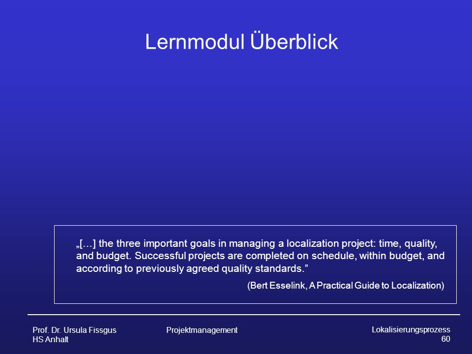 Lernmodul Überblick (Bert Esselink, A Practical Guide to Localization)