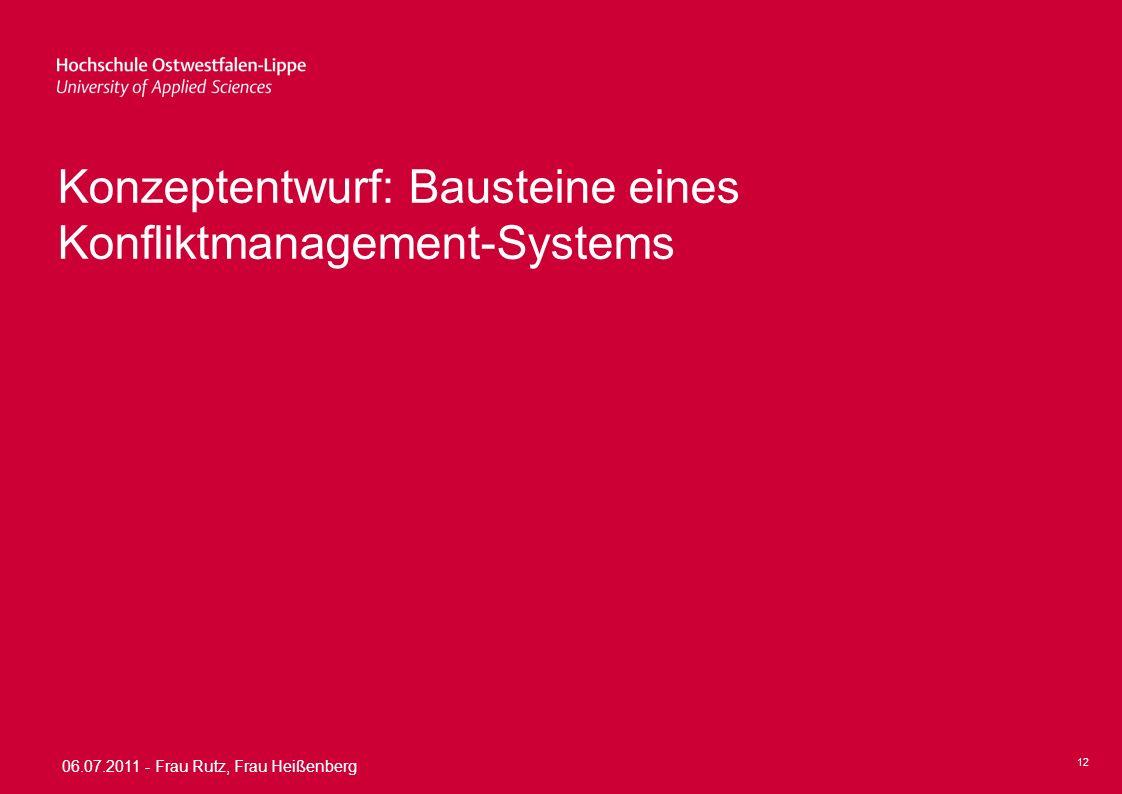Konzeptentwurf: Bausteine eines Konfliktmanagement-Systems