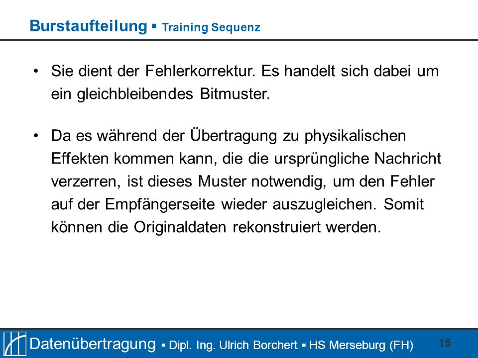 Burstaufteilung ▪ Training Sequenz