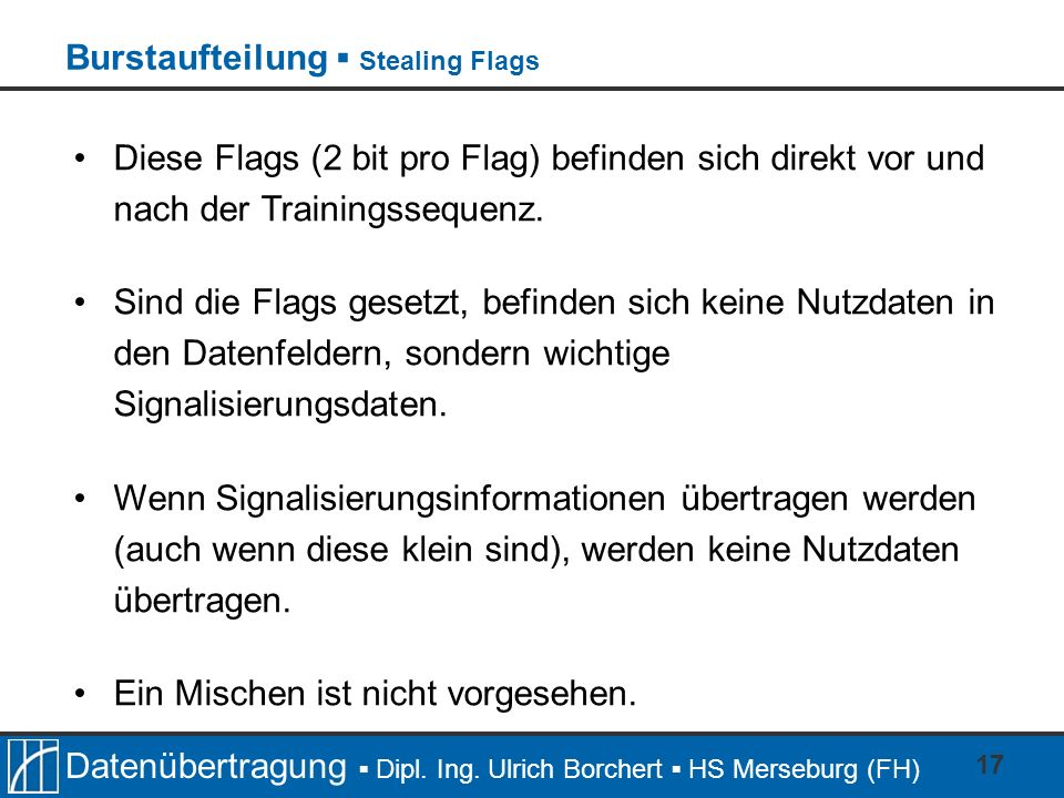 Burstaufteilung ▪ Stealing Flags