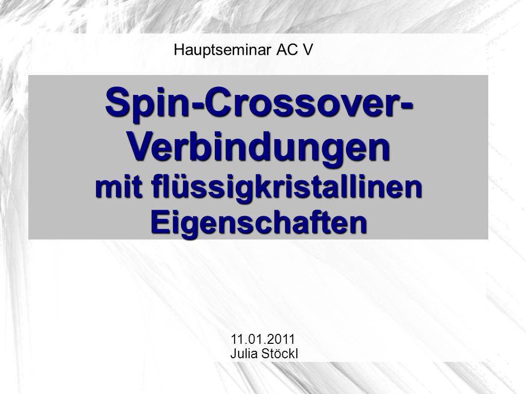 Spin-Crossover-Verbindungen mit flüssigkristallinen Eigenschaften