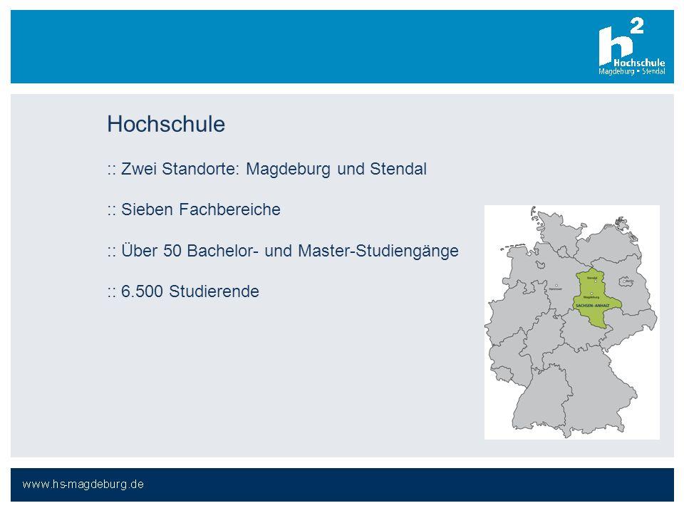 Hochschule :: Zwei Standorte: Magdeburg und Stendal