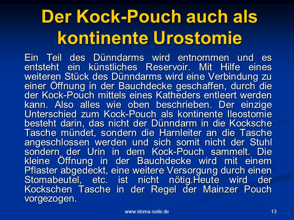 Der Kock-Pouch auch als kontinente Urostomie