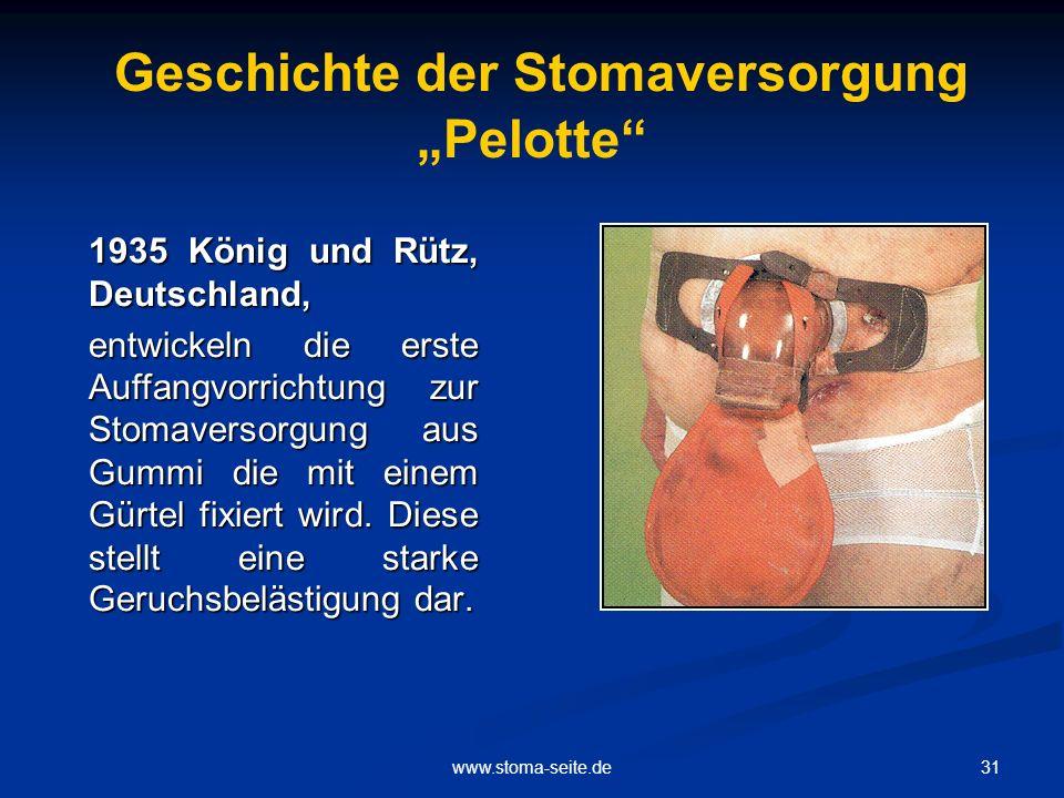 """Geschichte der Stomaversorgung """"Pelotte"""