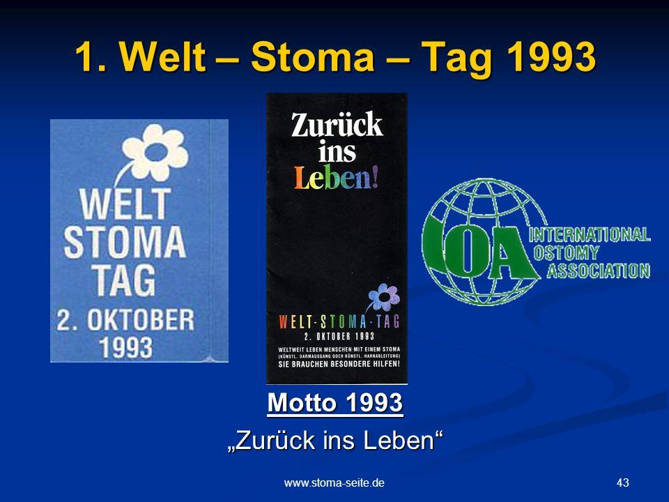 "1. Welt – Stoma – Tag 1993 Motto 1993 ""Zurück ins Leben"