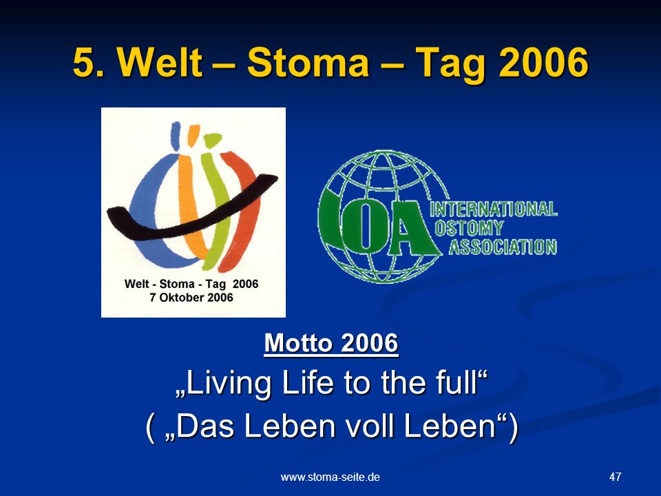 "5. Welt – Stoma – Tag 2006 ""Living Life to the full"