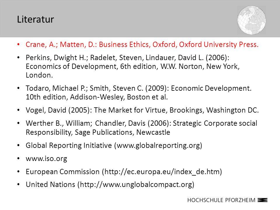 LiteraturCrane, A.; Matten, D.: Business Ethics, Oxford, Oxford University Press.