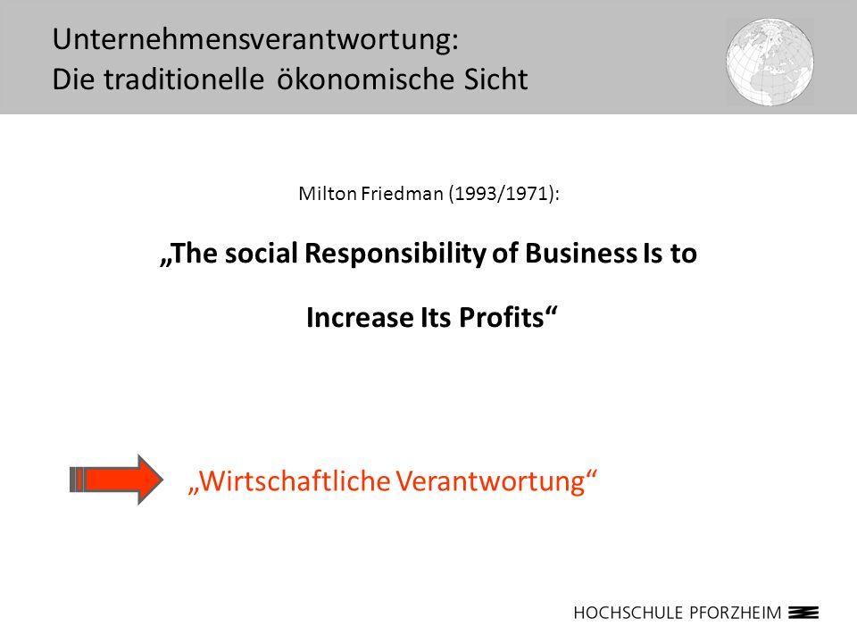 Unternehmensverantwortung: Die traditionelle ökonomische Sicht