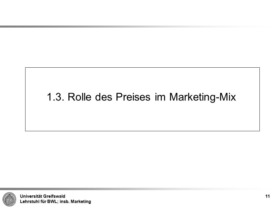 1.3. Rolle des Preises im Marketing-Mix