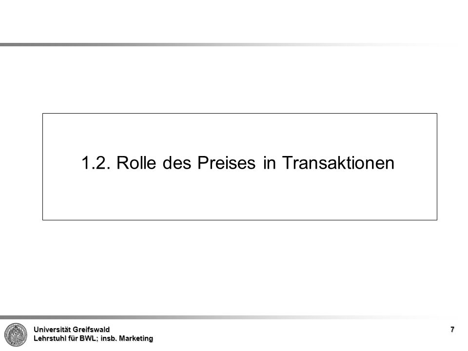 1.2. Rolle des Preises in Transaktionen