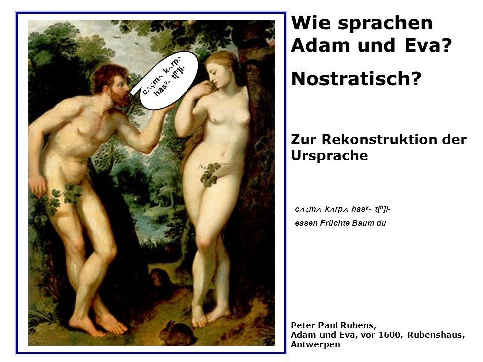 Wie sprachen Adam und Eva Nostratisch