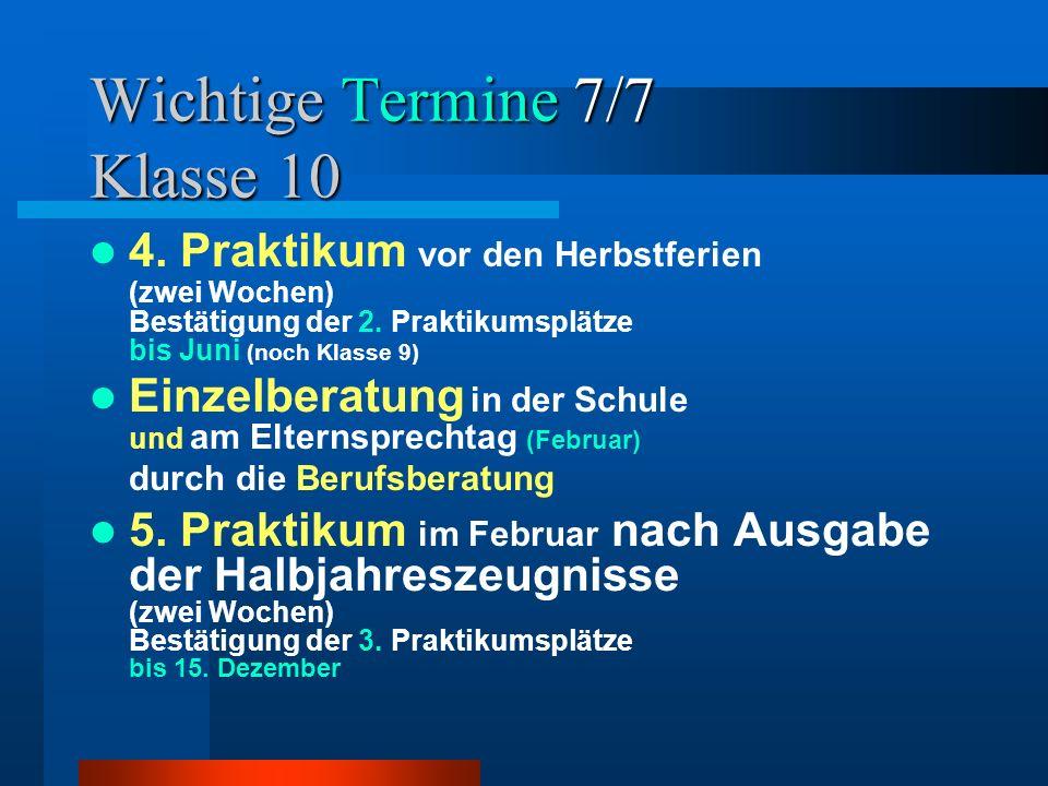 Wichtige Termine 7/7 Klasse 10